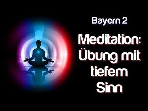 Meditation: Übung mit tiefem Sinn - Über die Geschichte und die Wirkung von Meditation    Bayern 2