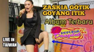 Download lagu Zaskia gotik guncang taiwan (cukup satu menit)
