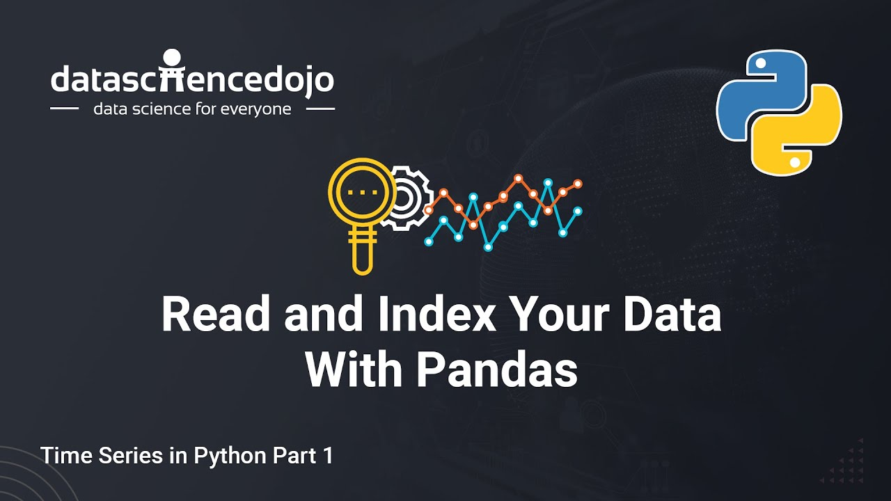 Read and Transform Your Data: Time Series in Python Part 1