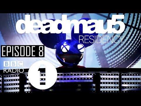 Episode 8 [REZZ Guest Mix] | deadmau5 - BBC Radio 1 Residency (August 3rd, 2017)