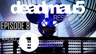 Episode 8 [REZZ Guest Mix] | deadmau5 - BBC Radio 1 Residency (August 3rd, 2017)