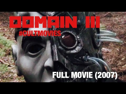 Domain III - FULL MOVIE (2007)