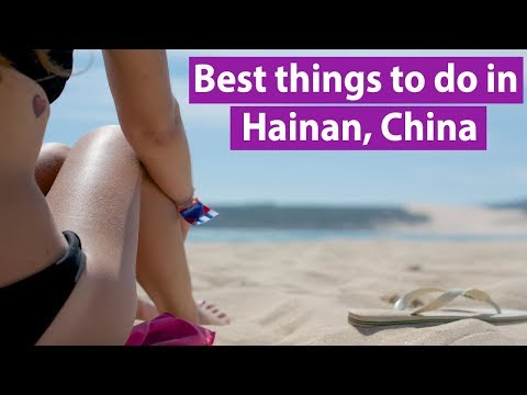 Best things to do in Hainan, China