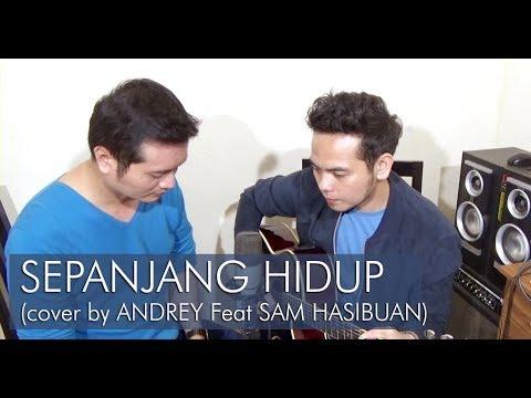 SEPANJANG HIDUP (MAHER ZAIN) - ANDREY ARIFIANTO | SAM HASIBUAN (LIVE ACOUSTIC COVER)
