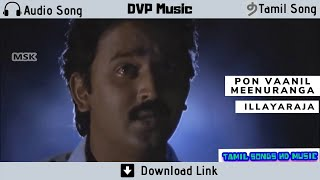 Pon Vaanil Meenuranga - Audio Song - Retro Tamil Song