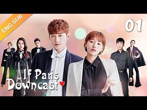 [ENG SUB] If Paris Downcast 01 (Zhang Han, Adi Kan Qingzi, Lin Yushen)