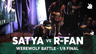 SATYA vs R-FAN | Werewolf Beatbox Championship 2018 | 1/8 Final