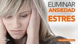 Eliminar ansiedad y reducir estres audio subliminal | Subliminal online