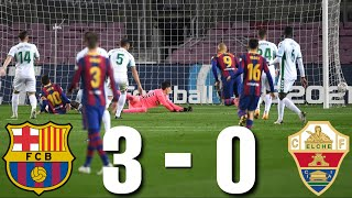 Barcelona vs Elche [3-0], La Liga 2021 - MATCH REVIEW