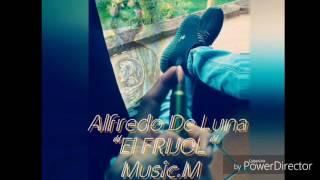"""Download Alfredo De Luna """"El Frijol"""" - Comando Exclusivo (2017)"""