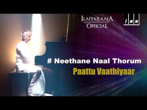 Neethane Naal Thorum Song | Paattu VadhiyarMovie | KJ Yesudas | Ilaiyaraaja Official