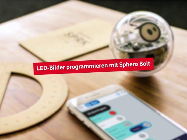 Sphero Bolt - LED-Bilder programmieren