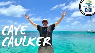 Caye Caulker Belize Island - Travel guide 2019
