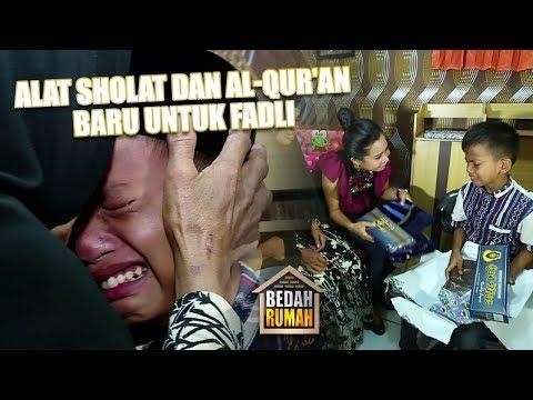BEDAH RUMAH - Alat Sholat & Al-Qur'an Baru Untuk Fadli