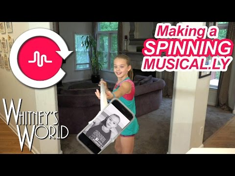 Making a Spinning Musical.ly | Whitney Bjerken