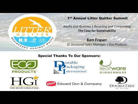 1st Annual Litter Quitter Summit - The Case for Sustainability (Eco-Products)