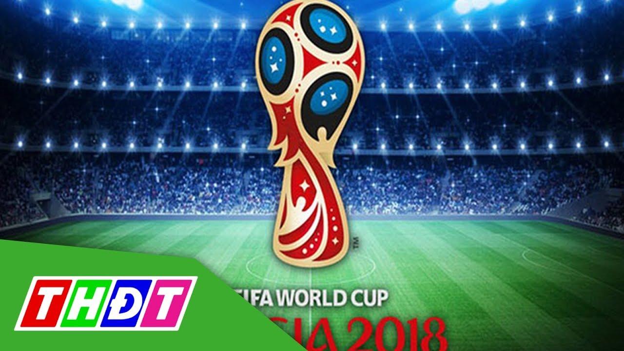 VTV đã có bản quyền phát sóng World Cup 2018 | THDT