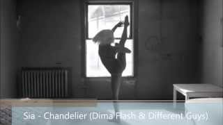 Sia - Chandelier (Dima Flash & Different Guys Radio Edit)