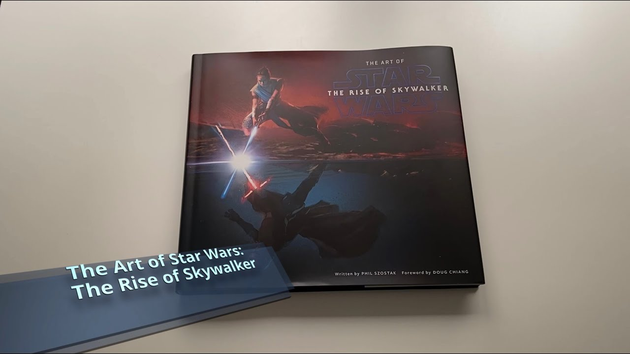 The Art Of Star Wars The Rise Of Skywalker Youtube