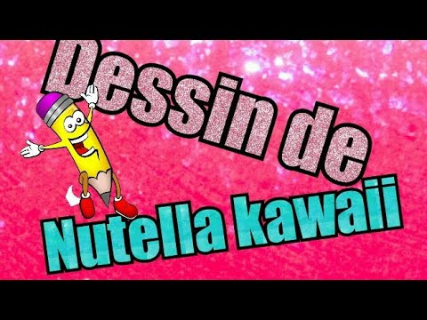 Dessiner Un Pot De Nutella Kawaii Youtube