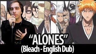 "Gambar cover Bleach opening 6 - ""Alones"" (English Dub)"