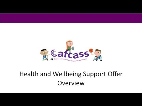 Cafcass Health and Wellbeing Offer Overview