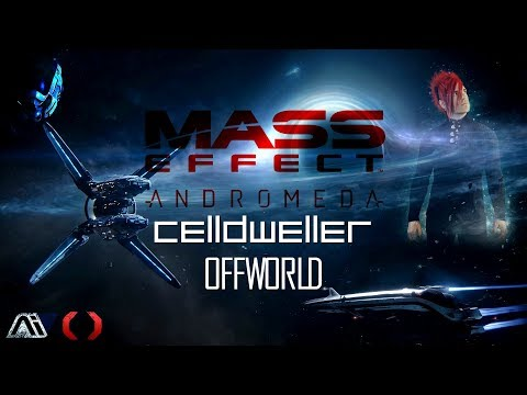 Mass Effect: Andromeda | Celldweller - Offworld
