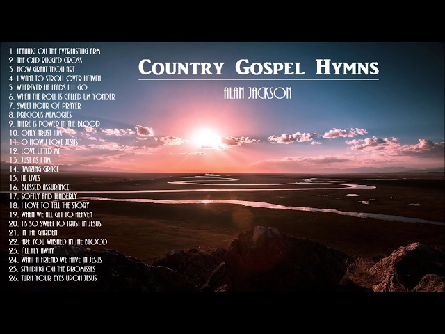 """Beautiful & Uplifting Gospel Hymns -AlanJackson- with Instrumental Hymns""."