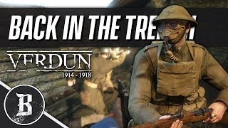 BACK IN THE TRENCH! | Verdun Gameplay