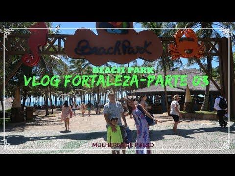 VLOG DE VIAGEM À FORTALEZA BEACH PARK PARTE 03