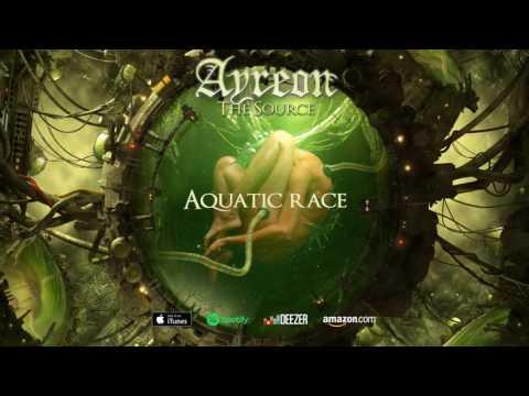 Ayreon - Aquatic Race (The Source) 2017