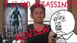 THRONE OF GLASS REVIEW (SPOILERS: I HATE CELAENA!!!)