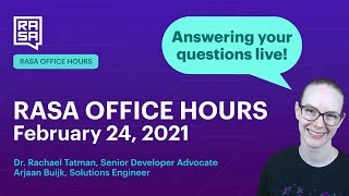 Rasa Office Hours: Arjaan Buijk, Solutions Engineer