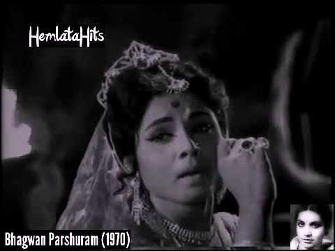 Hemlata - Nain Mere Barse Tu Aaja Re - Bhagwan Parshuram (1970)