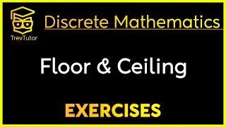 [Discrete Math 1] Floor and Ceiling Examples