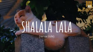 Download Shalala Lala (remix cute) -  DJ DESA // (Vietsub + Lyric) Tik Tok Song