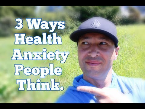 3 Ways People With Health Anxiety Think
