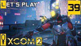 XCOM 2 - Part 39 - Device on Fire - Let's Play - [Season 4 Legend]