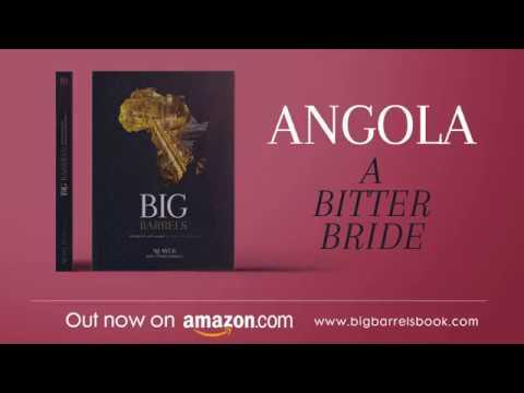 Big Barrels: Angola - A Bitter Bride
