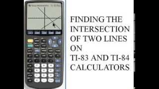 Finding the Intersection of Two Lines with a TI-83/84 Calculator
