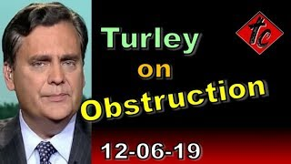 Turley on Obstruction - Trutthification Chronicles