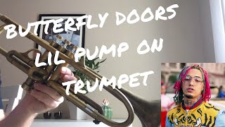 How to Play Butterfly Doors by Lil Pump on Trumpet Video