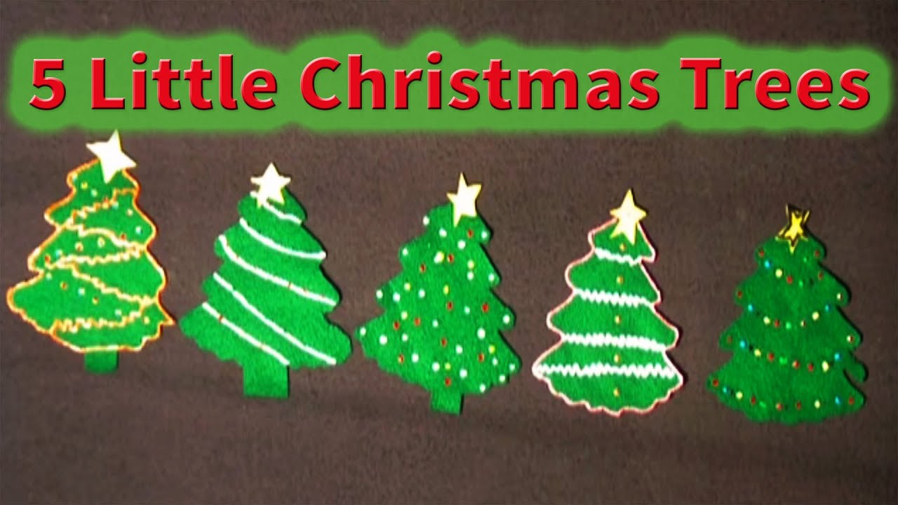 Little Christmas Trees Part - 24: Christmas Songs For Children - 5 Little Christmas Trees - Littlestorybug -  YouTube