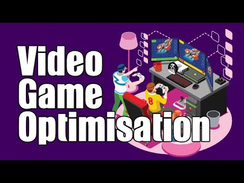 The Ultimate Guide to Video Game Optimisation [PROMO]