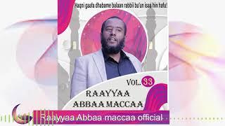 Raayyaa Abbaa Maccaa Vol.33D New 2020