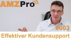 Effektiver Amazon Kundensupport #003 - AMZPRO