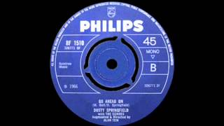 Dusty Springfield With The Echoes - Go Ahead On