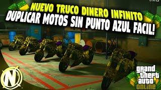 NUEVO TRUCO DINERO INFINITO SUPER FACIL SIN PUNTO AZUL! | GTA 5 DUPLICAR MOTO MILLONARIOS RAPIDO!