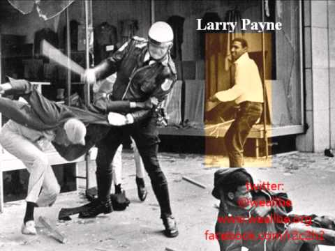 """""""He Died A Week Before MLK: Larry Payne, Forgotten Civil Rights Martyr..."""" Part 1"""