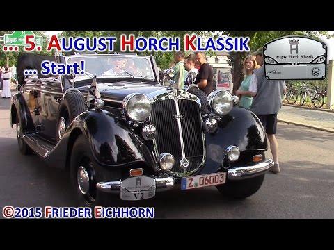 5. August Horch Klassik ... Start, los geht